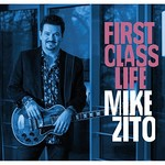 Mike Zito, First Class Life mp3