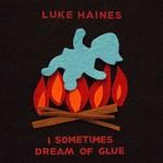 Luke Haines, I Sometimes Dream of Glue mp3