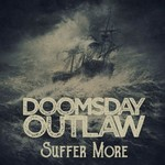 Doomsday Outlaw, Suffer More mp3
