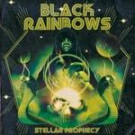 Black Rainbows, Stellar Prophecy mp3