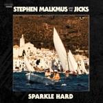 Stephen Malkmus and the Jicks, Sparkle Hard