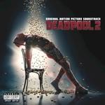Various Artists, Deadpool 2