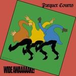 Parquet Courts, Wide Awake! mp3