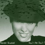 Michelle Shocked, Don't Ask Don't Tell mp3