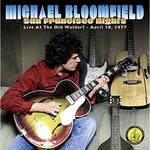 Michael Bloomfield, San Francisco Nights