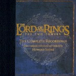 Howard Shore, The Lord of the Rings: The Two Towers: The Complete Recordings