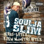Soulja Slim, Years Later... A Few Months After