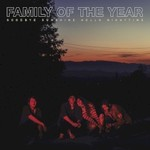 Family Of The Year, Goodbye Sunshine, Hello Nighttime mp3
