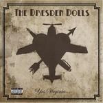 The Dresden Dolls, Yes, Virginia...
