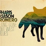 Pharis & Jason Romero, Long Gone Out West Blues mp3