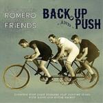Pharis & Jason Romero, Back Up And Push (and Friends) mp3