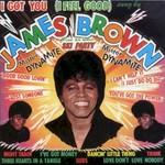 James Brown, I Got You (I Feel Good)