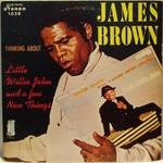 James Brown, Thinking About Little Willie John And A Few Nice Things mp3
