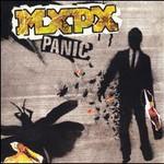 MxPx, Panic