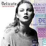 Taylor Swift, Delicate (Sawyr and Ryan Tedder Mix)