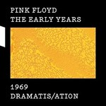 Pink Floyd, The Early Years 1969 Dramatis/ation