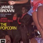 James Brown, The Popcorn