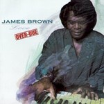 James Brown, Love Over-Due