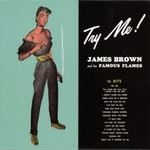 James Brown, Try Me!