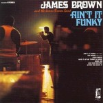 James Brown, Ain't It Funky