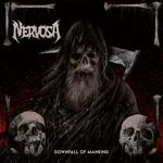 Nervosa, Downfall of Mankind