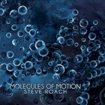 Steve Roach, Molecules of Motion mp3
