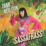 Tami Neilson, Sassafrass!