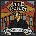 Luke Combs, This One's for You Too (Deluxe Edition) mp3