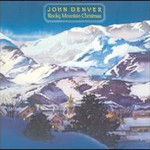 John Denver, Rocky Mountain Christmas