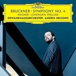 Andris Nelsons, Gewandhausorchester, Bruckner: Symphony no. 4 / Wagner: Lohengrin Prelude