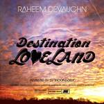 Raheem DeVaughn, Destination: Loveland mp3