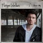 Morgan Wallen, If I Know Me mp3