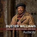 Buster Williams, Audacity
