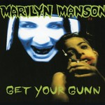 Marilyn Manson, Get Your Gunn