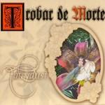 Trobar De Morte, Fairydust