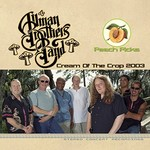 The Allman Brothers Band, Cream Of The Crop 2003
