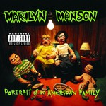 Marilyn Manson, Portrait of an American Family