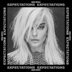 Bebe Rexha, Expectations