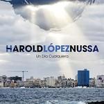Harold Lopez-Nussa, Un Dia Cualquiera