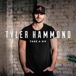 Tyler Hammond, Take a Sip