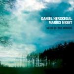 Daniel Herskedal & Marius Neset, Neck of the Woods
