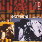 II D Extreme, From I Extreme II Another