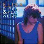 Elisa, Pipes & Flowers