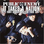 Public Enemy, It Takes a Nation: The First London Invasion Tour 1987