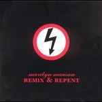 Marilyn Manson, Remix & Repent