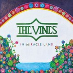 The Vines, In Miracle Land