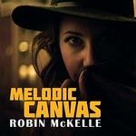 Robin McKelle, Melodic Canvas mp3
