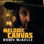 Robin McKelle, Melodic Canvas mp3