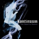 Kontinuum, No Need to Reason mp3