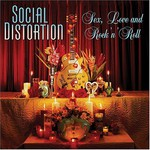 Social Distortion, Sex, Love and Rock 'n' Roll